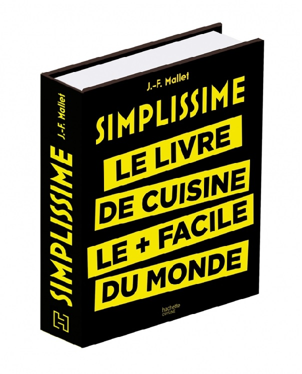 simplissime le livre de cuisine le plus facile du monde recette simple facile le livre qui. Black Bedroom Furniture Sets. Home Design Ideas
